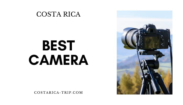 Best Camera for Costa Rica Photograph