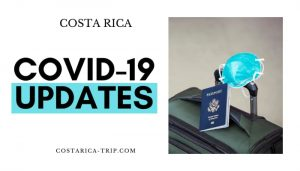Does Costa Rica have Coronavirus Covid-19 travel updates